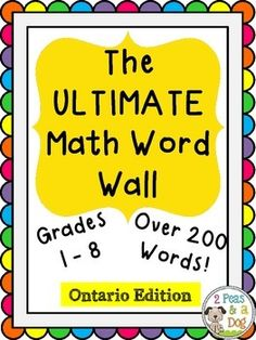 All Ontario math strands in one complete package! {231 Words}Keep your math classroom decorated and ready for learning at the same time. Use our rainbow colour word walls to brighten up your bulletin boards. This is a complete mathematics word wall for Grades 1 to 8.