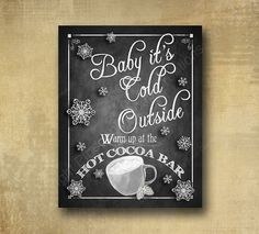 Baby its Cold outside Hot Cocoa Bar Winter by BeforeYouSayIDo