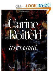 Carine Roitfeld: Irreverent: Carine Roitfeld, Olivier Zahm, Alex Wiederin, Cathy Horyn: 9780847833689: Amazon.com: Books