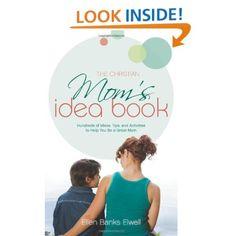 The Christian Mom's Idea Book