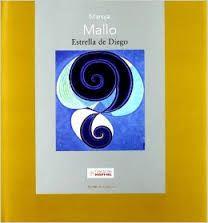 Maruja Mallo / Estrella de Diego Madrid : Fundación Mapfre, Instituto de Cultura, D.L. 2008