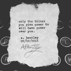 """Things of Power."" #abentley #poetry #poems #poems #power #things #people #sayings #quotes #words #wordart #typewriter #writer #poet #philosophy #wisdom #powerful #inspiration #instadaily #instagood"