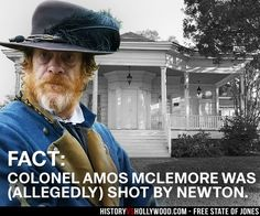 Thomas Francis Murphy as Colonel Amos McLemore and the home the real McLemore was shot and killed in during the Civil War. Read 'Free State of Jones: History vs. Hollywood' - http://www.historyvshollywood.com/reelfaces/free-state-of-jones/