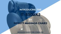 Infinity Massage Chairs has upgraded their most popular chair with advanced 3D technology and more. Learn more about the IT-8500X3, now available at the Massage Chair Store!