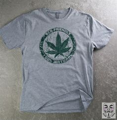 PRO POT UNISEX Shirt  Eco Friendly 100% Natural Show your support for marijuana legalization - Heather Grey Unisex for Men or Women