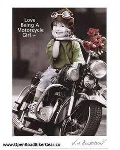 Yes, I DO!!!!!!!!  this is Tiffany when she was 6...she loved to go ridin on our Harley's <3 she would go woooooooooooooo~~! She is just like her Bama. Amanda refused to get on...she is such a Chicken <3