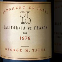 Wine Books - Judgment of Paris California vs France and the Historic 1976 Paris Tasting That Revolutionized Wine *** Details can be found by clicking on the image.