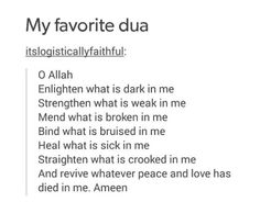 I never made such a complete dua Allah Islam, Islam Muslim, Islam Quran, Prayer Verses, Quran Verses, Muslim Quotes, Religious Quotes, Quran Quotes Inspirational, Beautiful Islamic Quotes