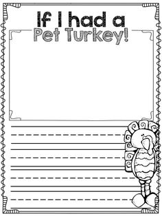 Activities for First Graders - Jessica Costa -November Activities for First Graders - Jessica Costa - If I Had A Pet Turkey. First Grade Writing, First Grade Classroom, Classroom Fun, Classroom Activities, Kindergarten Writing, Teaching Writing, Writing Activities, Kindergarten Journals, Literacy