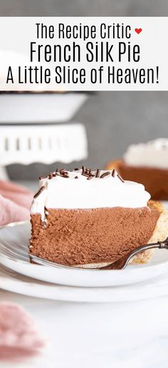 A flakey crust is filled with a decadent, dreamy, creamy, chocolate filling and topped with pillows of cream for this irresistible French Silk Pie. The filling is so smooth and rich, and then encased in a buttery crust. It's a crowd pleaser where ever you serve it!
