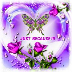 Just Because!!! YOU are Beautiful!!! ♡ You Are Beautiful, Beautiful Words, Happy 1 Month, Lion Drawing, Happy Friendship Day, Islamic Images, All Things Purple, Heart Quotes, Islamic Calligraphy