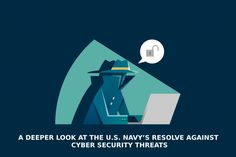 Navy is gearing towards increasing their cybersecurity capability in order to foil any cyber attack attempts from outsiders. Cyber Security Threats, Cyber Warfare, Cyber Attack, Deep, Navy, Navy Blue