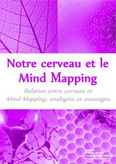 E-BOOK GRATUIT à télécharger ici : http://bit.ly/1dTHgdm  Notre cerveau et le Mind Mapping - analogies et avantages, est un e-book co-écrit par Carolina Vincenzoni, Franco Masucci et Patrick Neveu de l'entreprise Signos.  Vous trouverez dans cet e-book de nombreuses explications sur le fonctionnement et le potentiel de notre cerveau.