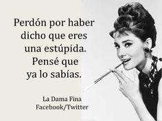 La Dama Fina, HUMOR FINO Y SARCASTICO SIGUENOS EN FACEBOOK Y TWITTER!