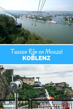 Koblenz: romantisch tussen Rijn en Moezel. Bekijk de leukste bezienswaardigheden in Koblenz.
