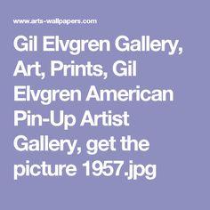 Gil Elvgren Gallery, Art, Prints, Gil Elvgren American Pin-Up Artist Gallery, get the picture 1957.jpg