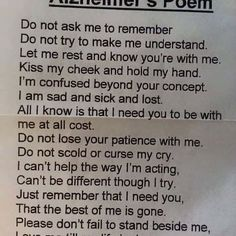 I lost my dad to Alzheimer's in September of this year ... saw this beautifully written poem on FB today by CNA Heroes & thought I would share for others to find courage to carry on ... #alzheimers  #alzheimersawareness  #caregivers #truewords #lovedones