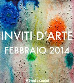 Inviti d'arte: febbraio 2014