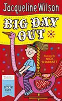 """Enjoy four very special days out this World Book Day, in this collection of fun short stories from Jacqueline Wilson. From a trip to the country to a seaside outing and a funfair adventure, """"Big Day Out"""" is a wonderful treat for dedicated fans of Jacqueline Wilson, and for readers who are discovering her for the very first time."""