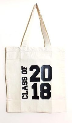 Class OF 2018 Canvas Tote Bag by Seven daz #SevenDaz #ToteBag