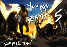 Runner 5, Zombies Run - perfectly captures how I picture myself when I play this game