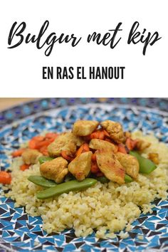 Bulgur met kip, sugar snaps en Ras el Hanout. Ras El Hanout, Risotto, Spices, Sugar, Homemade, Ethnic Recipes, Gypsy, Food, Bb