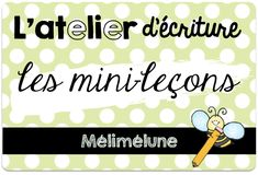 mini-leçons écrire Writing Traits, Writing Plan, Writing Strategies, French Teaching Resources, Teaching French, French Education, Kids Education, Procedural Writing, Classroom Procedures