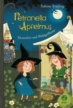 Buy Petronella Apfelmus - Hexenfest und Waldgeflüster: Band 7 by Sabine Büchner, Sabine Städing and Read this Book on Kobo's Free Apps. Discover Kobo's Vast Collection of Ebooks and Audiobooks Today - Over 4 Million Titles! Book Quotes, Illustration, Free Apps, Audiobooks, Ebooks, This Book, Reading, Anime, Movie Posters