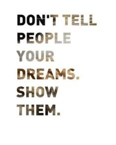 25 Quotes About Going For Your Dreams