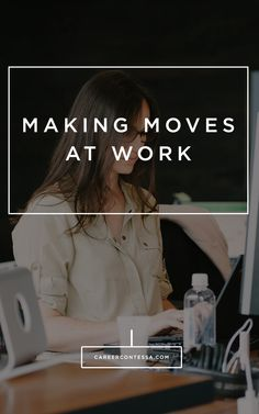 If you're looking to make a move within your company, start building the right relationships now. | Career Contessa | By: Samantha Stauf #work #transition #company