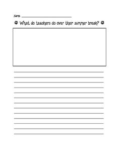 What do teachers do during their summer break? Writing Prompt-Fun writing activity that is perfect for the end of the school year or at the beginning.