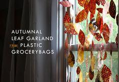 Tutorial: plastic bag leaf garland #recycle #reuse #repurpose #diy #crafts