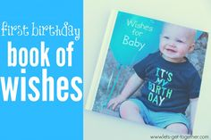 This is darling! First Birthday Book of Wishes and games for adults to play at baby's first birthday party!  From Let's Get Together