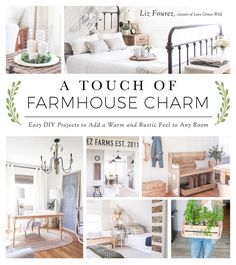 A Touch of Farmhouse Charm: Easy DIY Projects to Add a Warm and Rustic Feel to Any Room by Liz Fourez Kindle and Paperback editions. Create the Home You've Always Dreamed of with Easy, Authentic Farmhouse Decor. Best Seller in DIY Home Improvement. Easy Home Decor, Home Decor Styles, Cheap Home Decor, Shabby Chic Vintage, Vintage Decor, French Vintage, Country Farmhouse Decor, Farmhouse Décor, Farmhouse Interior