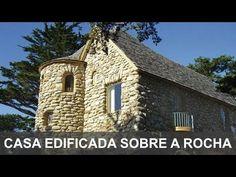 Casa edificada sobre a rocha ou sobre a areia?