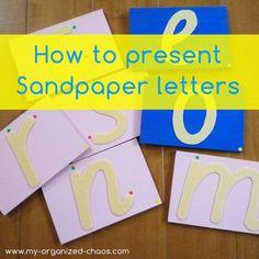 How To Present Montessori Sandpaper Letters