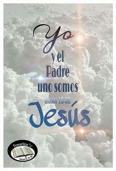 Juan 10:30 Yo y el Padre uno somos.♔