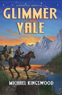 Glimmer Vale (Glimmer Vale Chronicles Book 1) by Michael ... https://www.amazon.com/dp/B008NO3XAO/ref=cm_sw_r_pi_dp_x_ctqrybG77P6B9