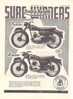 Manufacturer Francis Barnett Detail ndash Original Advert middot Falcon 197 middot Cruiser 225 Size Colour B W Year 1954 Reference Bsa Motorcycle, Motorcycle Posters, British Motorcycles, Old Motorcycles, Bsa Bantam, Bike Poster, Consumer Marketing, Old Bikes, Classic Bikes