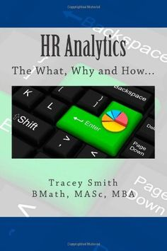 HR Analytics: The What, Why and How...:Amazon:Books  [Getting Started: Books]