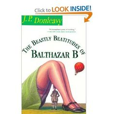 The Beastly Beatitudes of Balthazar B - JP Donleavy