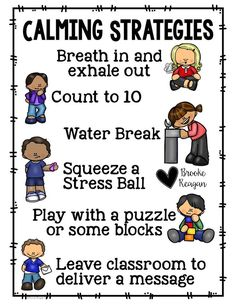Great Calming Strategies to post in your classroom! This is just one great resource in my Calming Tool Box Product!
