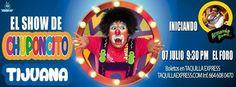 HOY es el El Show de Chuponcito en Tijuana! No sé lo pierdan...  Vámonos a reír un rato!