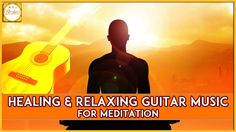 Listen to Healing and relaxing guitar music while doing Meditation. Meditation is a practice where an individual trains the mind or induces a mode of consciousness, either to realize some benefit or for the mind to simply acknowledge its content without becoming identified with that content,or as an end in itself.