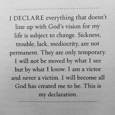 Joel Osteen I declare everything that doesn't line up with God's vision for my life is subject to change...