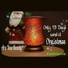 ...and counting. Are you ready for #Christmas? #Scentsy #waxmaam