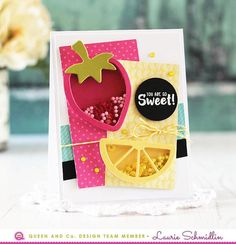 Easy and adorable Strawberry and Lemon Shaker Card. Friend Card, Thank you Card, Pink, Aqua, and Yellow, Fruit Basket Kit, Queen and Company, Laurie Schmidlin