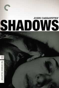 John Cassavetes' directorial debut revolves around an interracial romance between Lelia, a light-skinned black woman living in New York City with her two brothers, and Tony, a white man. The relationship crumbles when Tony meets Lelia's brother Hugh. Shadow Film, Gena Rowlands, John Cassavetes, The Criterion Collection, Self Described, Film School, Romance Movies, Musica, Cinema
