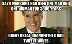 says marriage has been one man and one woman for 3000 years  - Mitt Romney