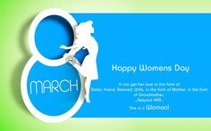 Happy Womens Day 2017: SMS Messages Quotes for Mother Sister Friend   We are cute daughterswe are sweet sisterswe are lovely loverswe are darling wiveswe are adorable motherswe are source of strengthwe are WOMEN!Happy Womens Day!  Asked God For A FlowerHe Gave Me A GardenI Asked For A TreeHe Gave Me A ForestI Asked For A RiverHe Gave Me An OceanI Asked For An AngelHe Gave Me You!Happy Womens Day.  She wants a free skyWhere she can be flyShe dont ask for the wingsJust break up her ringsHappy…